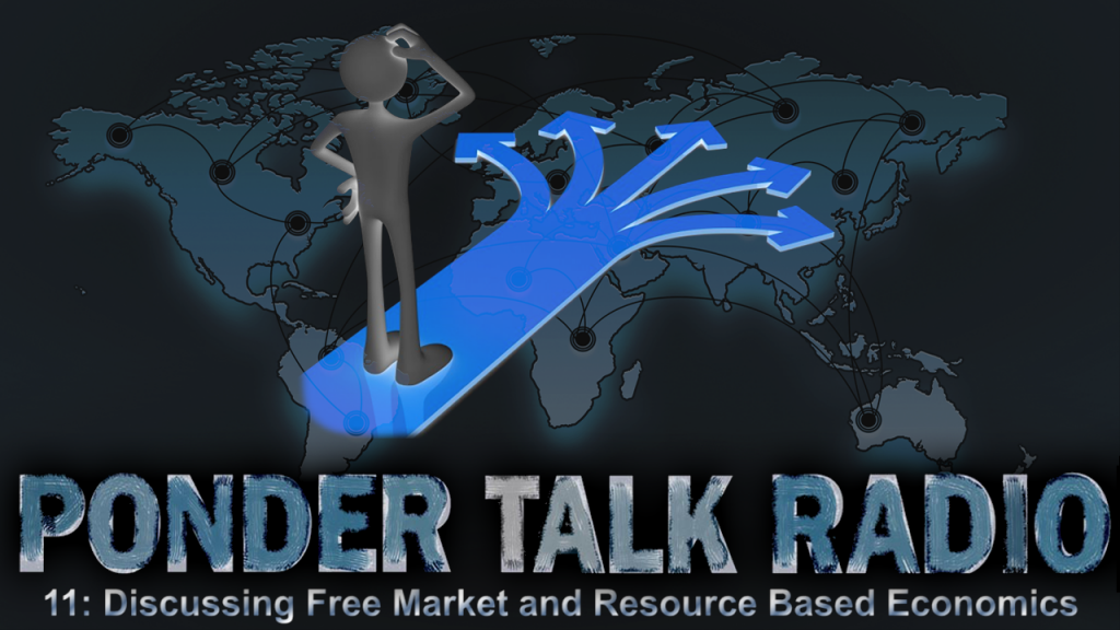 Episode-11---Discussing-Free-Market-and-Resource-Based-Economics